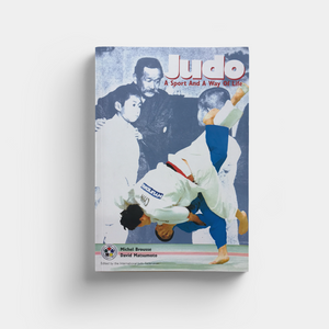 Judo-A Sport and a Way of Life