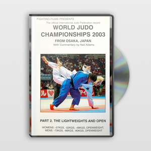 2003 World Judo Championships - Part 2. The Lightweights & Open