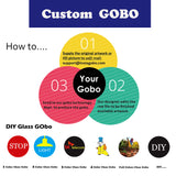 How to get the free gobo?custom gobos,Diy glass gobos