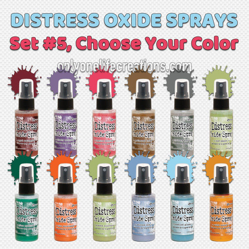 Tim Holtz Distress Oxide Sprays, Choose Your Color from Set #5 (Oct '19)-Only One Life Creations