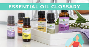 Essential Oil Glossary