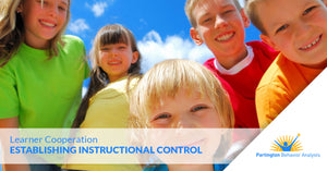 Learner Cooperation — Establishing Instructional Control