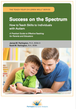 Success on the Spectrum: How to Teach Skills to Individuals with Autism