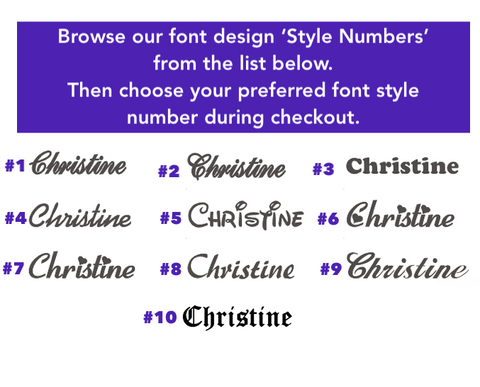 Browse the font styles, then select font style number you would like on your earrings from the dropdown menu at checkout