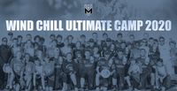 Wind Chill Ultimate Camp 2020