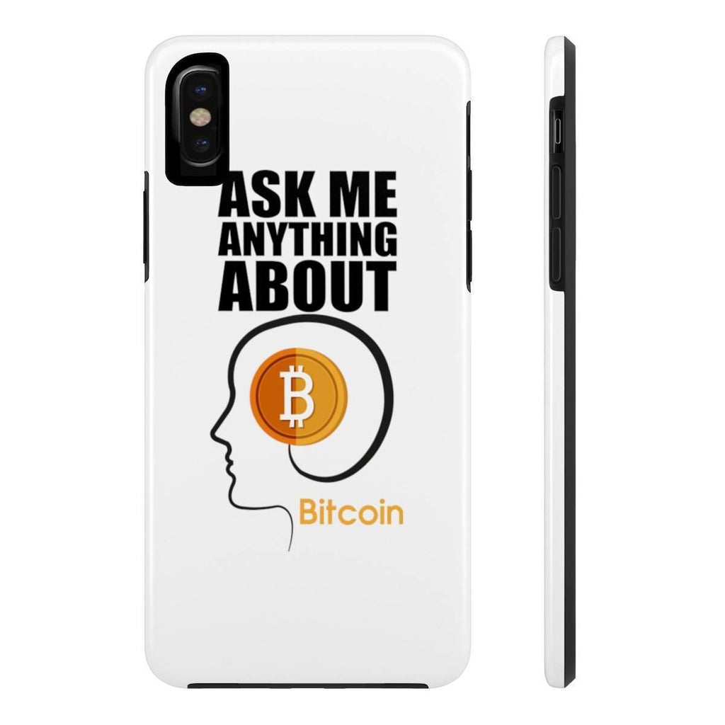 Ask me anything about Bitcoin Tough Phone Cases-Accessories-DecentralMart
