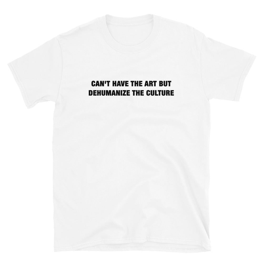 Cant have | Short-Sleeve Unisex T-Shirt
