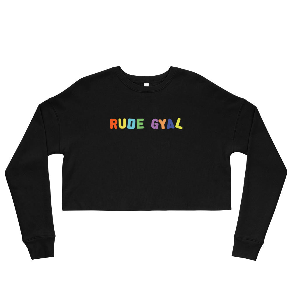 Rude Crop Sweatshirt