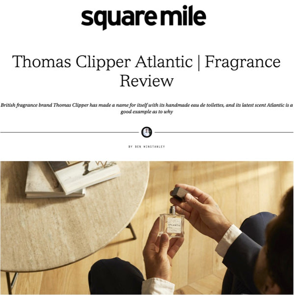The men's fragrance 'Atlantic' by Thomas Clipper reviewed in Square Mile