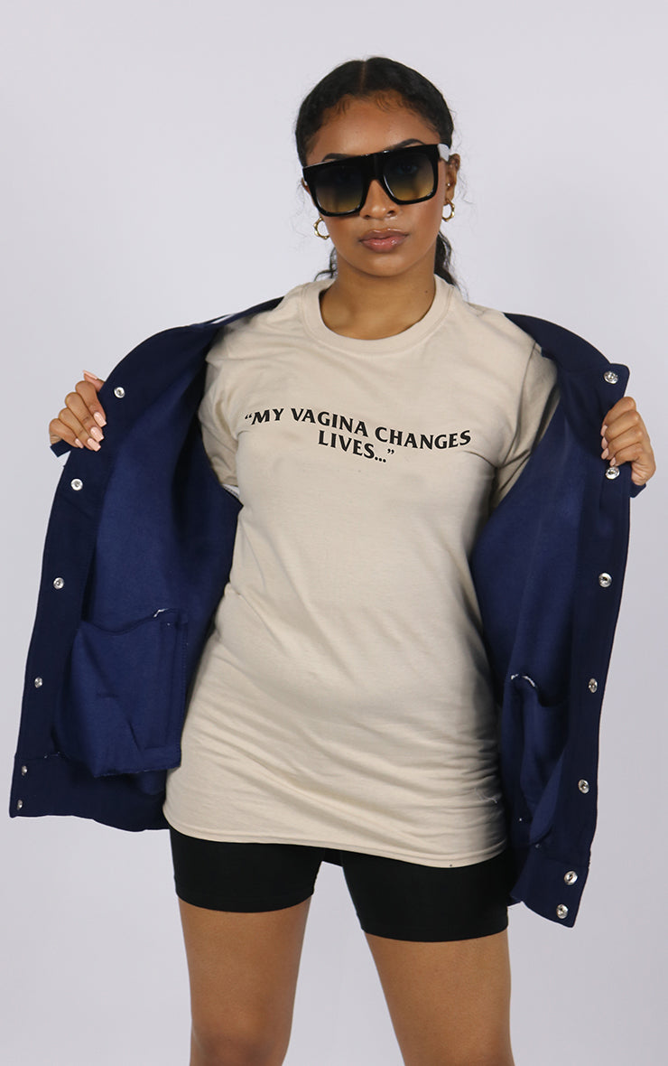 My Vagina Changes Lives Sand T-Shirt