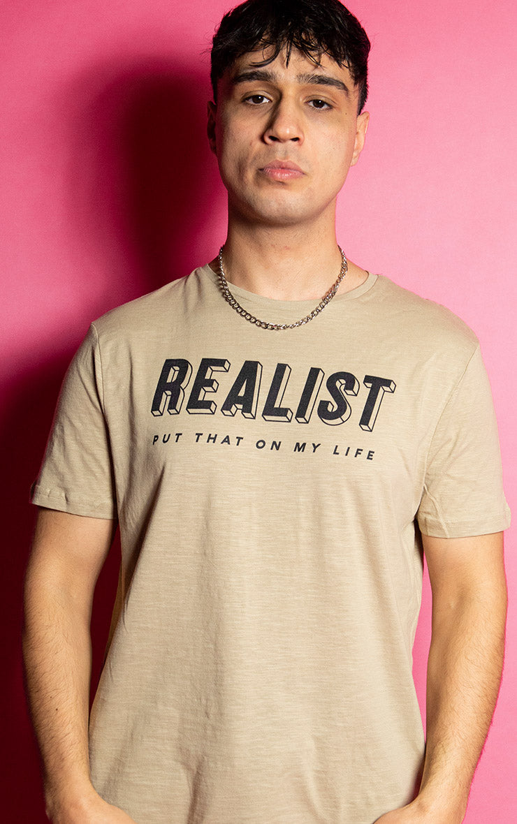 Realist Put That on My Life Mens Causal Sand T-Shirt