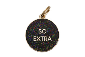 'So Extra' Collar Tag