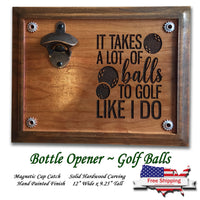 a Lot of Balls Beer Opener