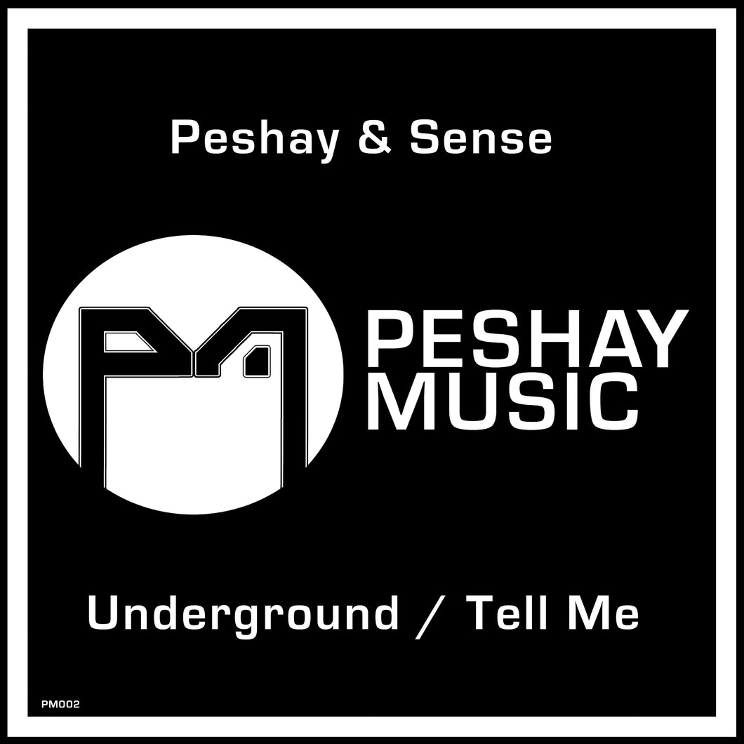 Peshay & Sense - Underground Tell Me single release from Peshay Music