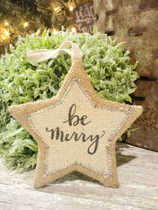 """Be Merry"" Star Ornament"