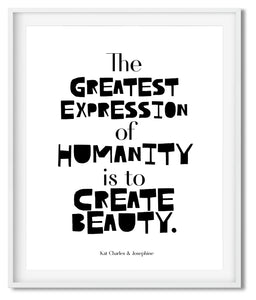CREATE BEAUTY | TYPOGRAPHY | POSTER | BLACK ON WHITE - Kat Charles & Josephine