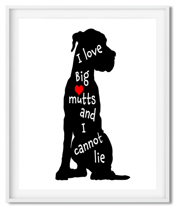 I LOVE BIG MUTTS & I CANNOT LIE | ILLUSTRATIONS | POSTER | BLACK - Kat Charles & Josephine