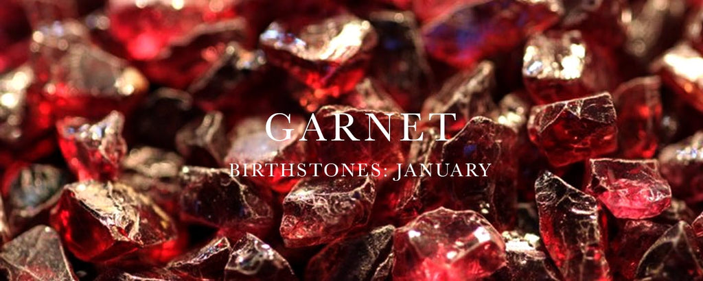 Nouveau jewellers, january birthstone garnet, garnets, birthstone and meaning