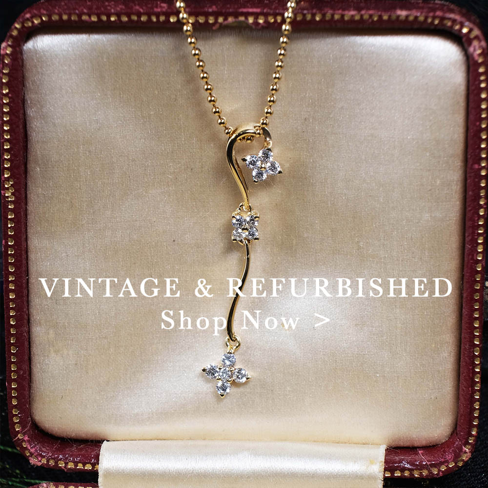 Vintage and refurbished jewellery, nouveau jewellers in manchester