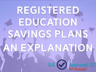 Registered Education Savings Plans (RESPs) - An Explanation