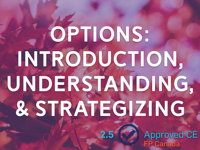 Options: Introduction, Understanding, and Strategizing