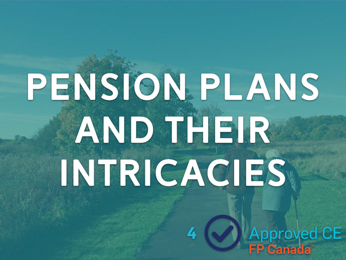 Pension Plans and Their Intricacies