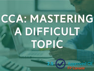 CCA: Mastering a Difficult Topic