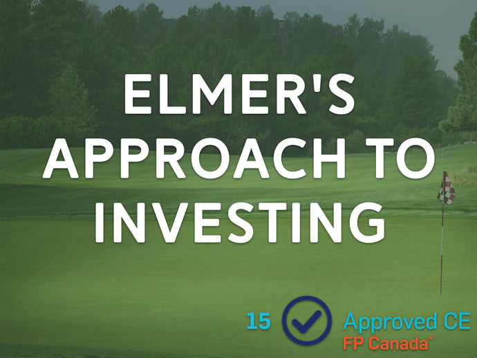 Elmer's Approach to Investing