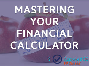 Mastering Your Financial Calculator