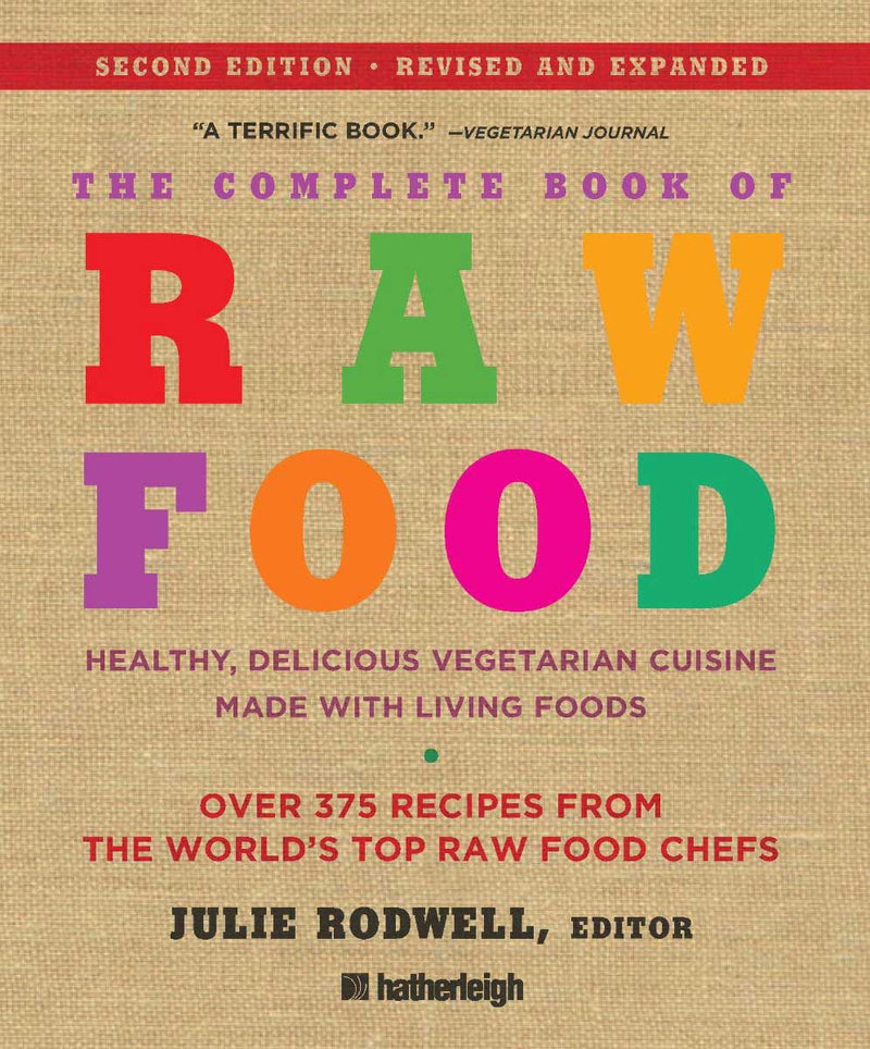 Complete Book of Raw Food 2nd Edition