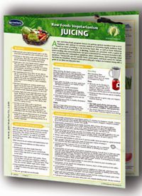 Raw Foods Vegetarianism – Juicing Info Chart