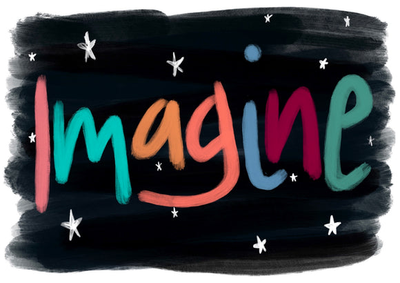 Imagine Art Print