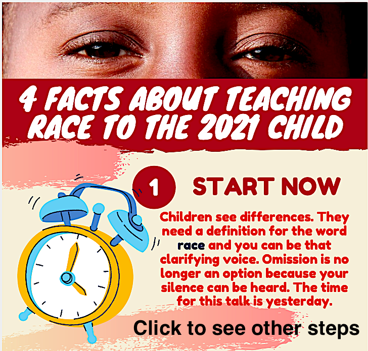 4 Facts about teaching race to the 2021 child