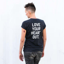 LOVE YOUR HEART OUT. T-Shirt Dark Gray