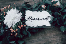 Load image into Gallery viewer, Reserved Seating Wedding Sign