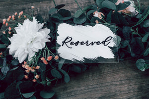 Reserved Seating Wedding Sign