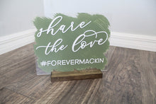Load image into Gallery viewer, Share The Love Acrylic Wedding Sign