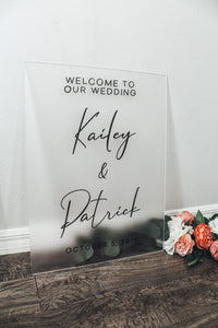 Wedding Welcome Sign Frosted Acrylic