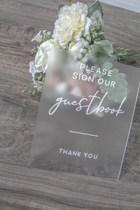Sign Our Guest Book Frosted Acrylic