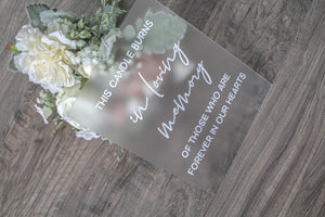 Forever In Our Hearts Acrylic Sign