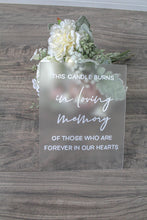 Load image into Gallery viewer, Forever In Our Hearts Acrylic Sign