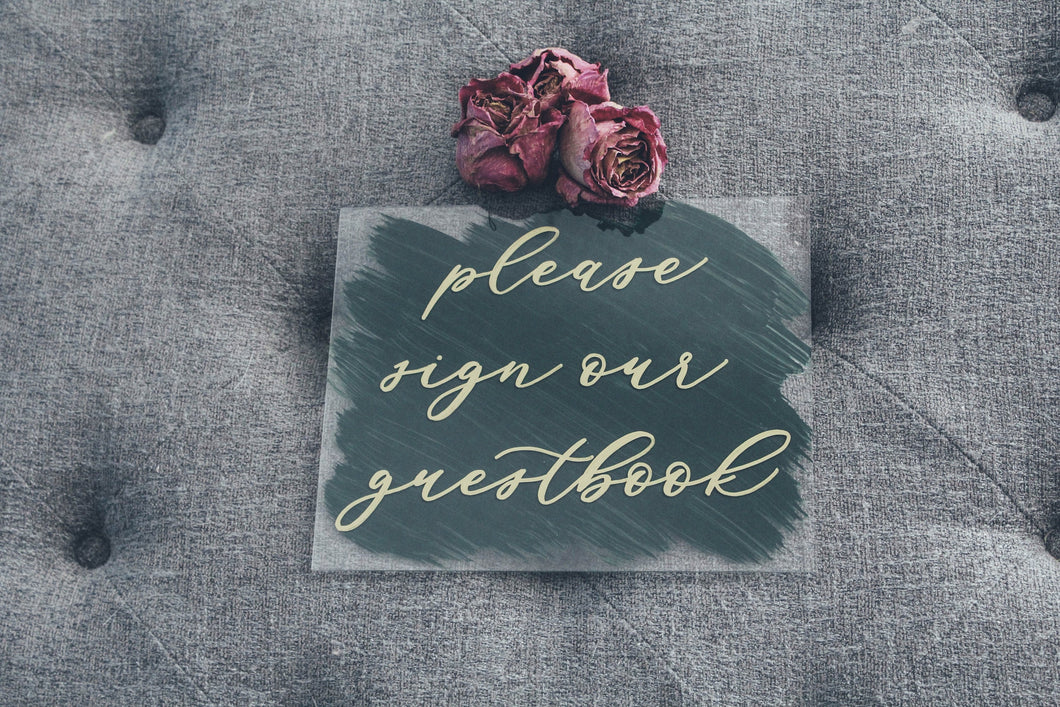 Sign Our Guest Book Acrylic Wedding Sign