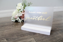 Load image into Gallery viewer, Please Sign Our Guestbook Sign Frosted Acrylic