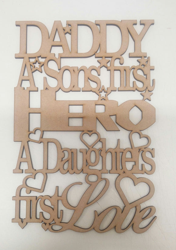 Daddy / Dad A sons first hero