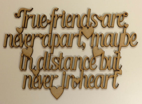 True friends are never far apart, maybe in distance but never in heart