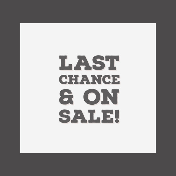 Last Chance & On-Sale Items