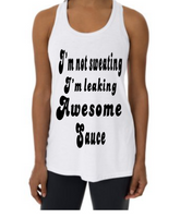 "Woman's Graphic Tank Top - ""I'm not Sweating"""