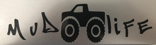 """Mud Life"" Auto Decal"