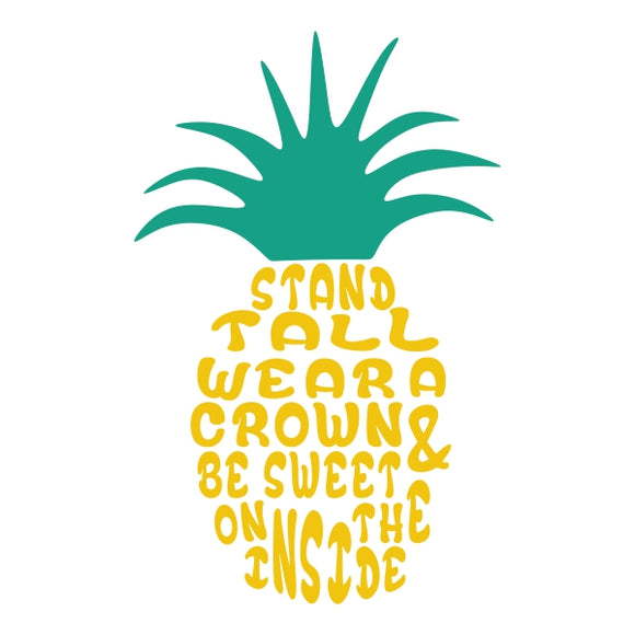 Pineapple Wear a Crown Vinyl Sticker