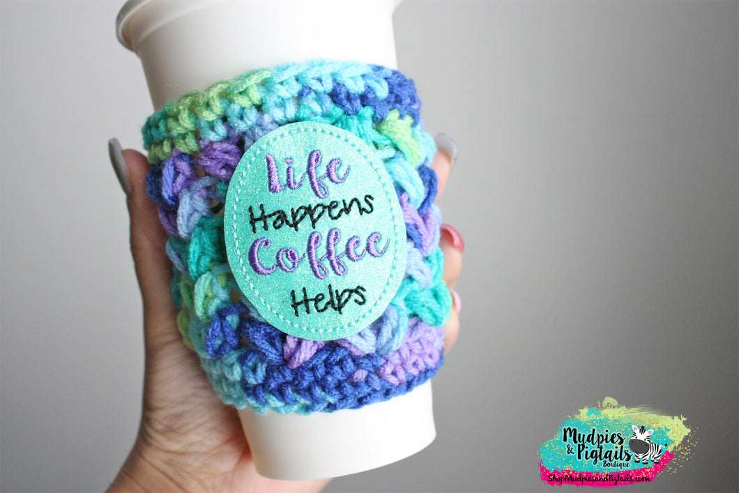 Life happens Coffee helps Cup cozy-Squishy